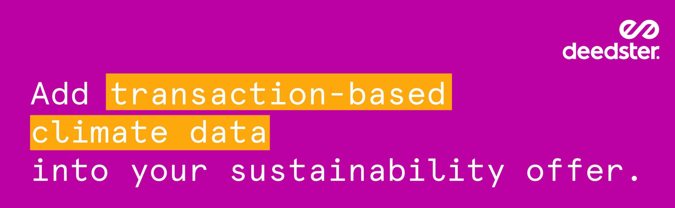 Transaction-based climate data